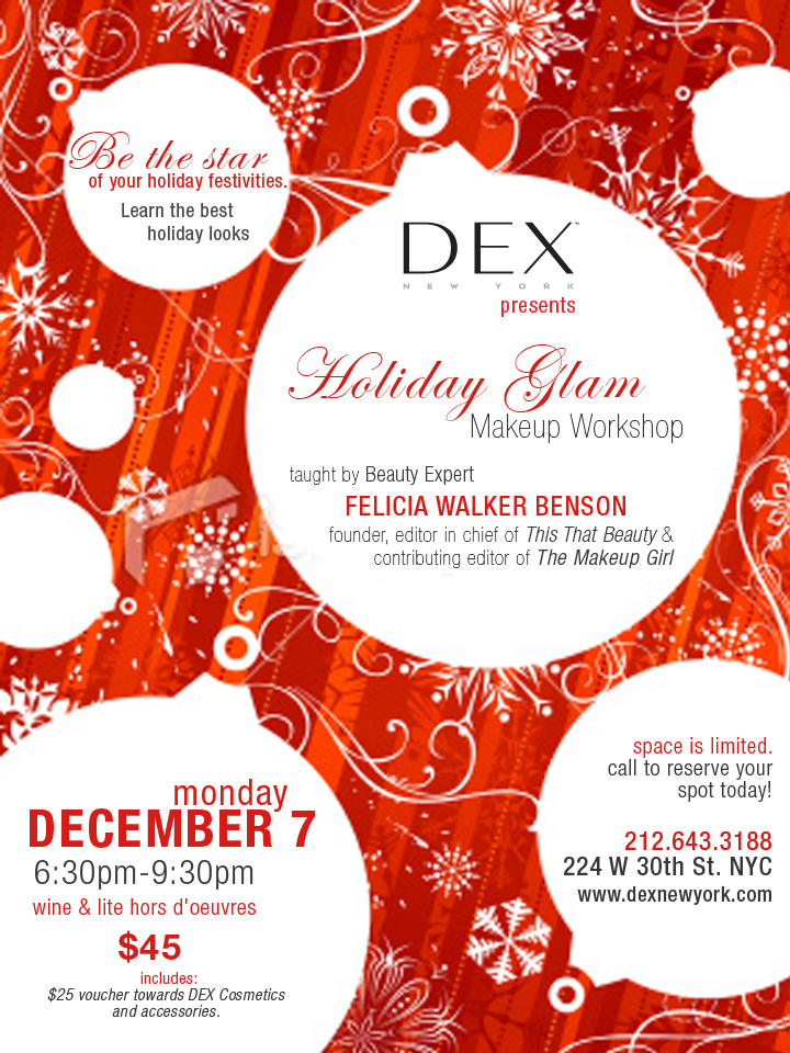Don't forget: ThisThatBeauty to host Holiday Glam Workshop at DEX NEW YORK