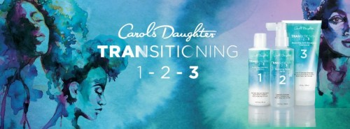 GIVEAWAY & PREVIEW: Carol's Daughter Transitioning Kit 1-2-3